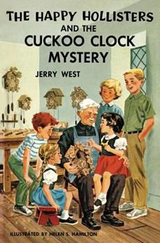 The Happy Hollisters and the Cuckoo Clock Mystery - Book #24 of the Happy Hollisters
