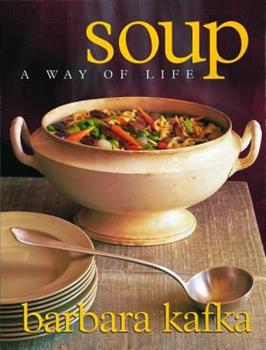 Soup, a Way of Life 1579651259 Book Cover