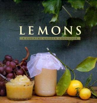 Lemons: A Country Garden Cookbook 0002551659 Book Cover