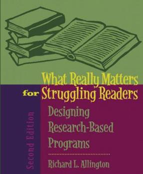 Paperback What Really Matters for Struggling Readers : Designing Research-Based Programs Book