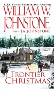 A Frontier Christmas - Book #4 of the Christmas