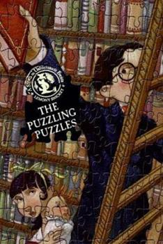 The Puzzling Puzzles: Bothersome Games Which Will Bother Some People (A Series of Unfortunate Events Activity Book) - Book  of the A Series of Unfortunate Events