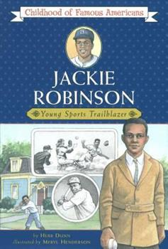 Jackie Robinson: Young Sports Trailblazer (Childhood of Famous Americans Series) - Book  of the Childhood of Famous Americans