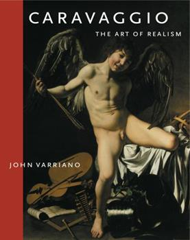 Caravaggio: The Art of Realism 0271027185 Book Cover