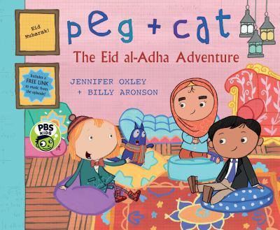 Peg + Cat: The Eid al-Adha Adventure - Book  of the Peg + Cat