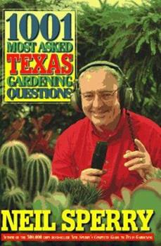 1001 Most Asked Texas Gardening Questions 156530229X Book Cover