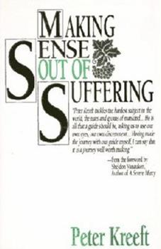 Paperback Making Sense Out of Suffering Book