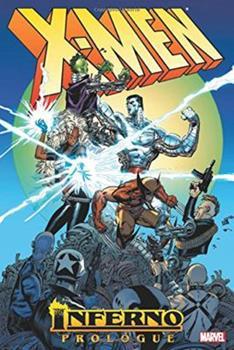 X-Men: Inferno Prologue - Book #12 of the Uncanny X-Men 1963-2011