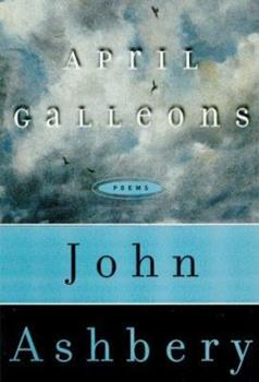 April Galleons: Poems 0670819581 Book Cover