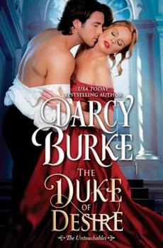 The Duke of Desire - Book #4 of the Untouchables