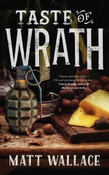 Taste of Wrath - Book #7 of the Sin du Jour