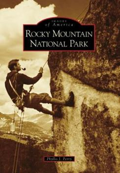 Rocky Mountain National Park - Book  of the Images of America: Colorado