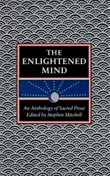 The Enlightened Mind: An Anthology of Sacred Prose 0060165286 Book Cover