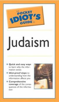 The Pocket Idiot's Guide to Judaism - Book  of the Pocket Idiot's Guide