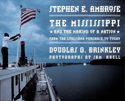 The Mississippi and the Making of a Nation