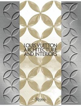 Hardcover Louis Vuitton: Architecture and Interiors Book