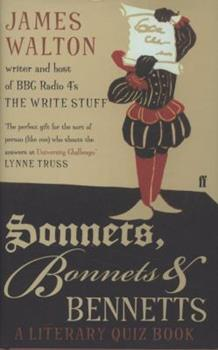Hardcover Sonnets, Bonnets and Bennetts: A Literary Quiz Book. James Walton Book