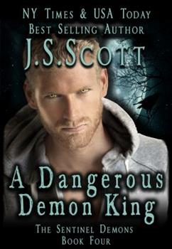 A Dangerous Demon King - Book #4 of the Sentinels