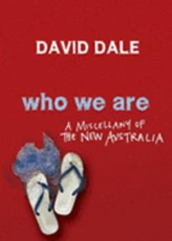 Who We Are:  A Miscellany of the New Australia 1741147905 Book Cover