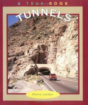 Paperback Tunnels (True Books : Buildings and Structures) Book