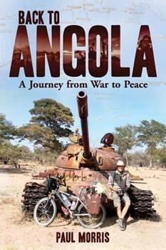 Back to Angola: A Journey from War to Peace 177022551X Book Cover