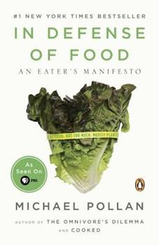 Paperback In Defense of Food : An Eater's Manifesto Book