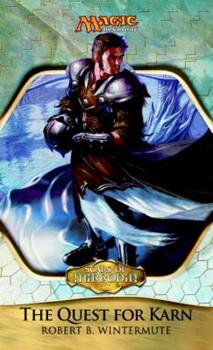 The Quest for Karn - Book #63 of the Magic: The Gathering