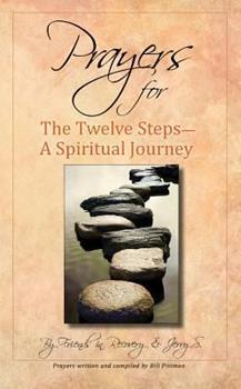 Prayers for the Twelve Steps-A Spiritual Journey 0941405281 Book Cover