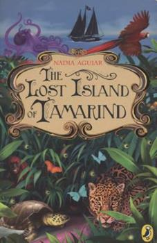 The Lost Island of Tamarind 0312380291 Book Cover