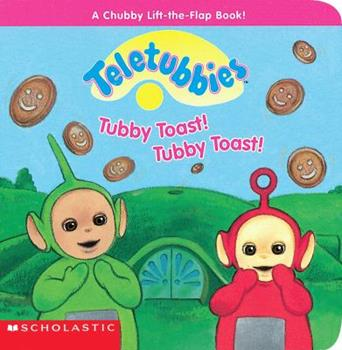 Tubby Toast, Tubby Toast! - Book  of the Teletubbies