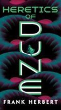 Heretics of Dune - Book #5 of the Dune