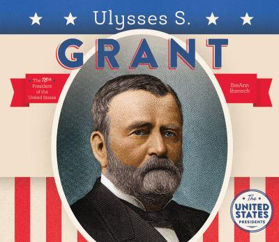 Ulysses S. Grant - Book  of the United States Presidents *2017*