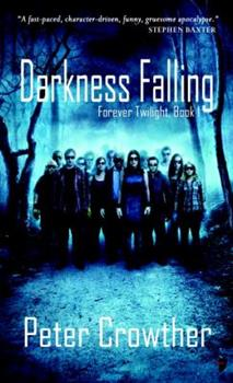 Darkness, Darkness (Forever Twilight, Book 1) 0857661698 Book Cover