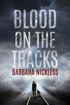 Blood On The Tracks - Book #1 of the Sydney Rose Parnell