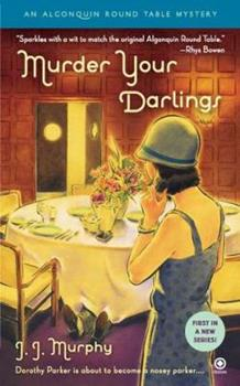Murder Your Darlings 0451231996 Book Cover
