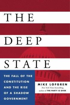 The Deep State: The Fall of the Constitution and the Rise of a Shadow Government 0143109936 Book Cover