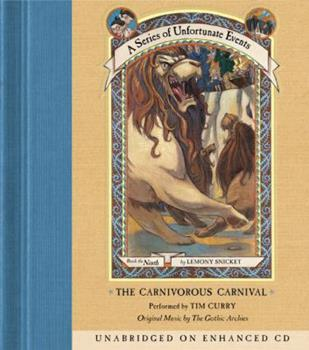 The Carnivorous Carnival - Book #9 of the A Series of Unfortunate Events