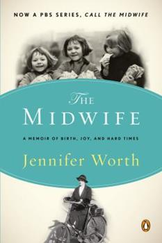Call the midwife : a true story of the East End in the 1950s