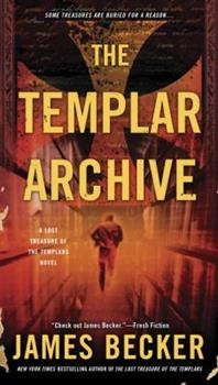 The Templar Archive - Book #2 of the Lost Treasure of the Templars
