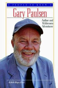 Library Binding Gary Paulsen: Author and Wilderness Adventurer (People to Know) Book