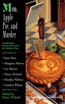 Mass Market Paperback Mom, Apple Pie and Murder : A Collection of New Mysteries for Mother's Day Book