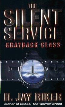 Mass Market Paperback The Silent Service: Grayback Class Book