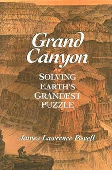 Grand Canyon: Solving Earth's Grandest Puzzle 0452287871 Book Cover