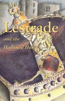 Lestrade and the Hallowed House (The Sholto Lestrade Mystery Series Volume 3) 0895263416 Book Cover