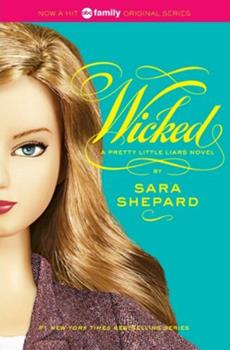 Wicked - Book #5 of the Pretty Little Liars