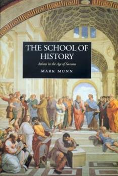 Hardcover The School of History: Athens in the Age of Socrates Book