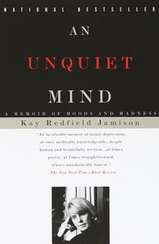 Paperback An Unquiet Mind: A Memoir of Moods and Madness Book