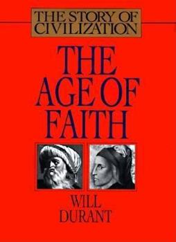 The Age of Faith (Story of Civilization 4) 0671012002 Book Cover