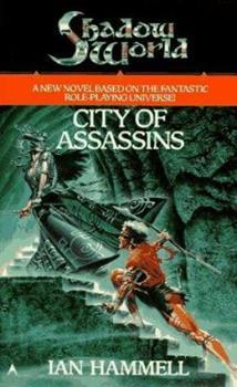 Mass Market Paperback City of Assassins (Shadow World, Book 3) Book