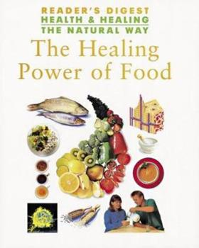 Hardcover The Healing Power of Food (health & Healing the Natural way) Book